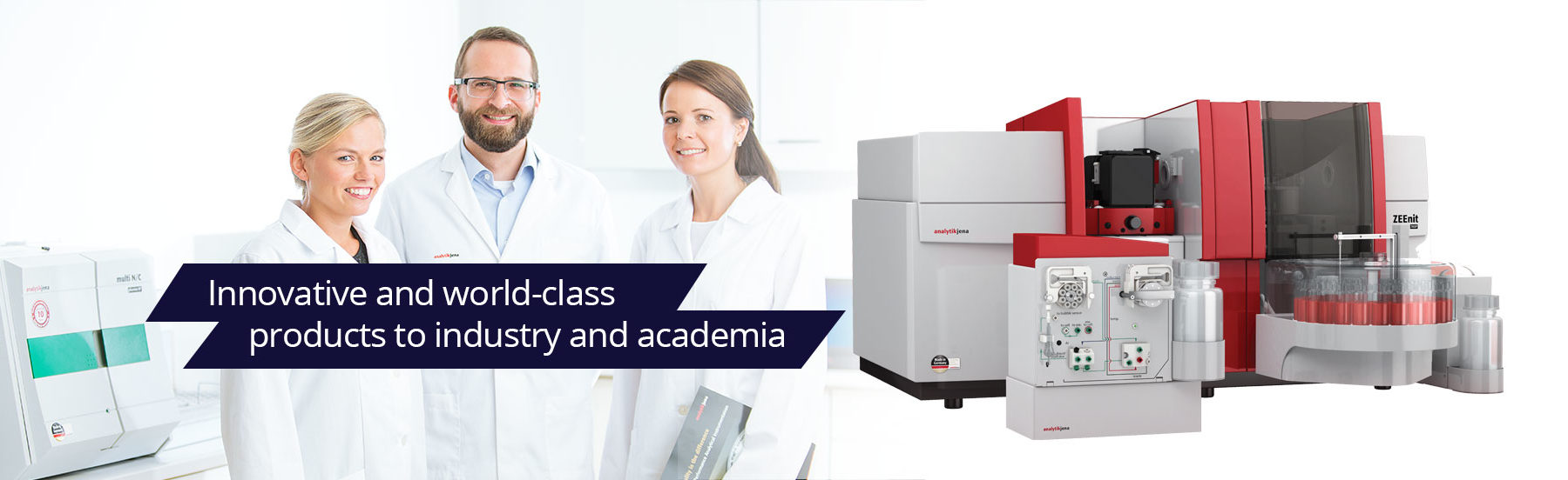 Innovative and world class products to industry and academia
